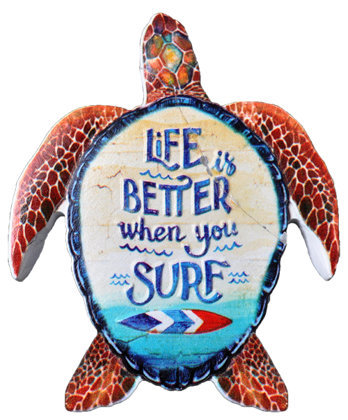 MAGNET POLY DECAL TURTLE: Life is Better where you Surf  each (ea) * 240 *CASE OF 240