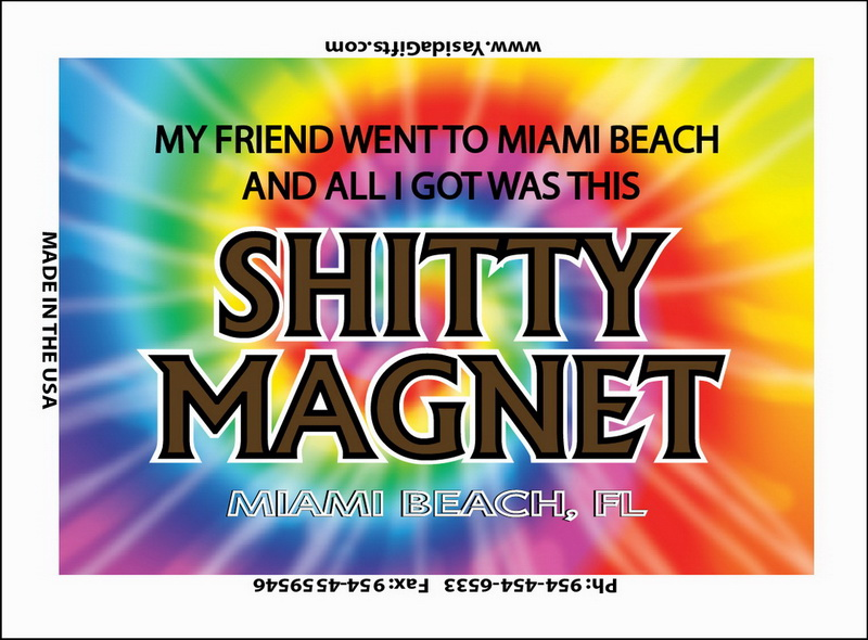 SHITTY FLAT MAGNET 12PC * UOM: dozen (dz)* Minimum Order: 1
